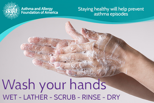 Stay healthy and prevent asthma attacks by washing your hands